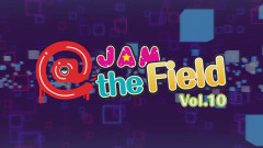 @JAM the Field Vol.10