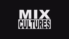 Mix Cultures #3