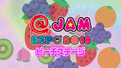 @JAM EXPO 2018~ピーチステージ