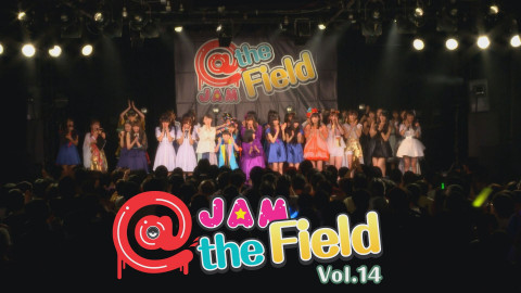 @JAM the Field Vol.14