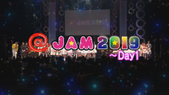 @JAM 2019~Day1