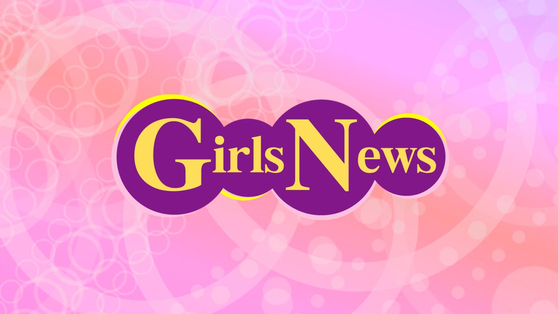 【無料放送】GirlsNews #80