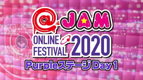 @JAM ONLINE FESTIVAL 2020~Purpleステージ 1