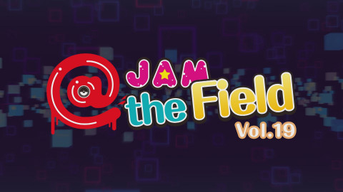 @ Jam The Field Vol。19